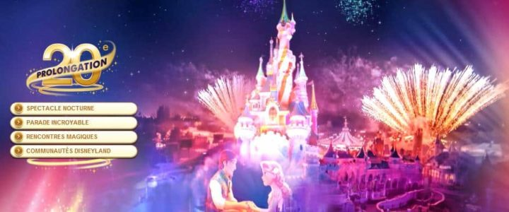 Disneyland Paris fête ses 20 ans : anniversaire prolongé !