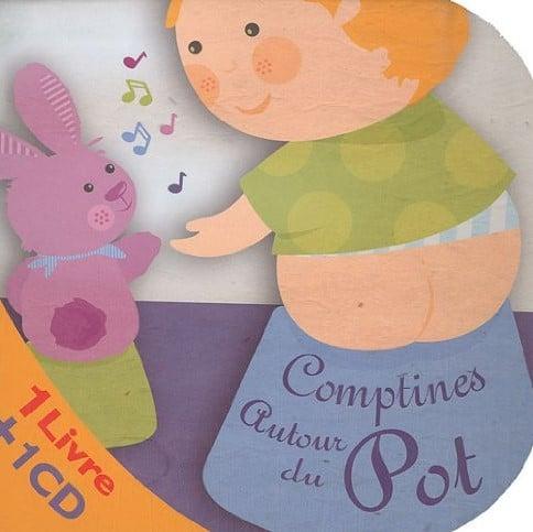 livre sur l'apprentissage de la propreté : Comptines autour du pot