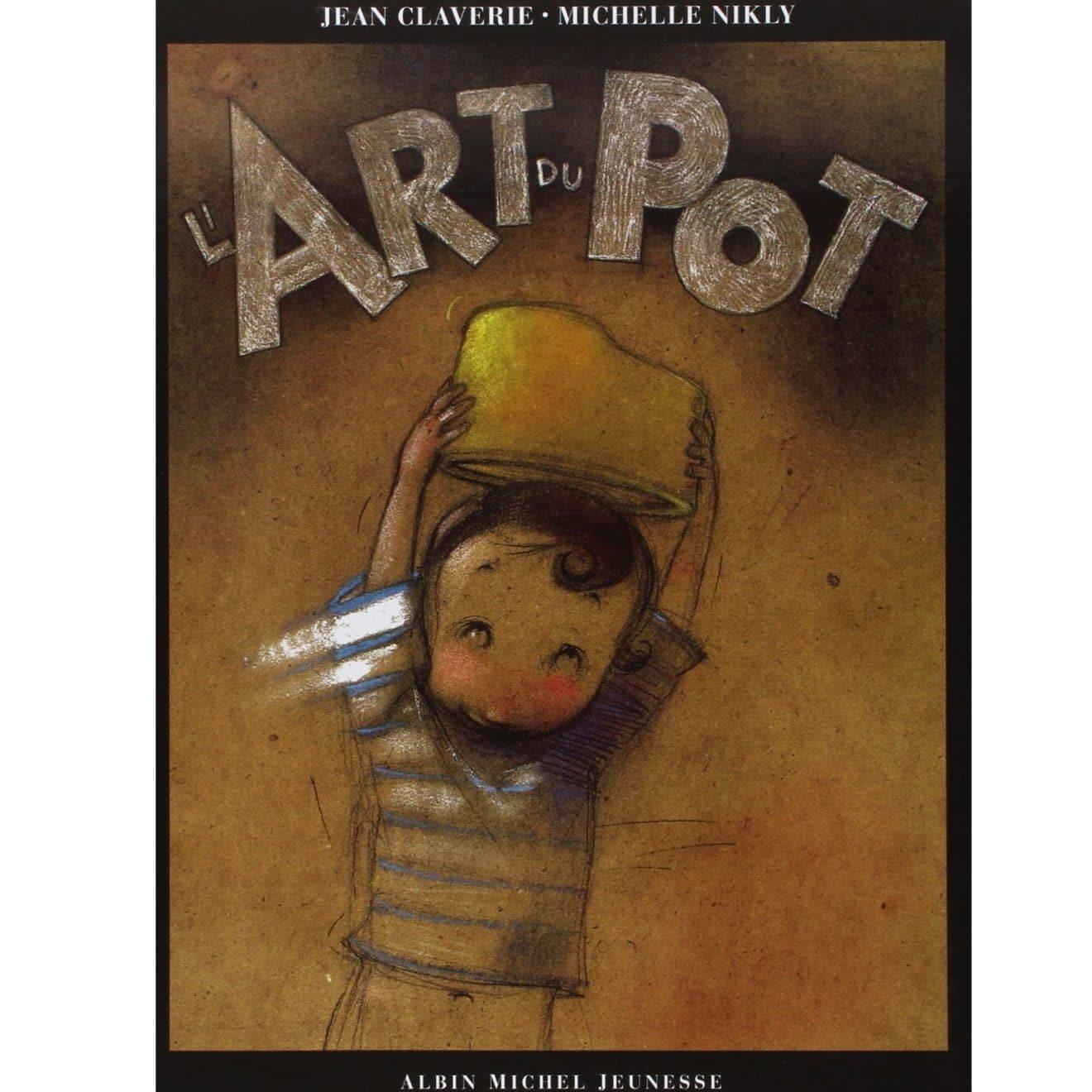 livre sur l'apprentissage de la propreté : l'art du pot