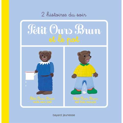 livre sur l'apprentissage de la propreté : Petit ours brun et le pot