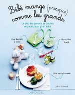 diversification alimentaire : Bébé mange presque comme les grands