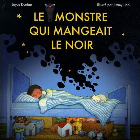 livres sur les peurs de l'enfant : Le monstre qui mangeait le noir