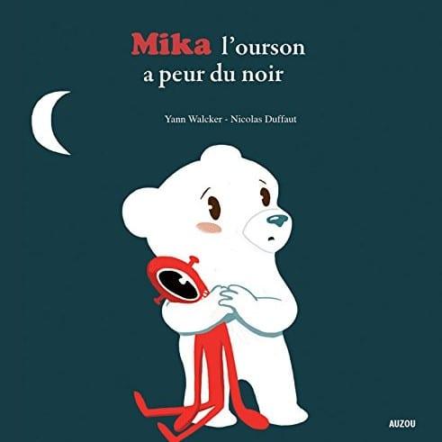 peurs de l'enfant : Mika l'ourson a peur du noir