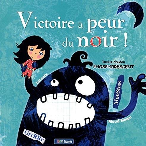 peurs de l'enfant : Victoire a peur du noir