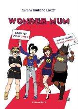 Livres de blogueuses : wonder mum 2