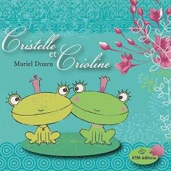 Cristelle et Crioline livre homoparentalité pour enfant