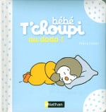 Livre pour bébé - Les imagiers Bébé Tchoupi