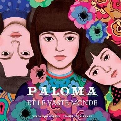sélection brindacier 2016 : paloma et le vaste monde