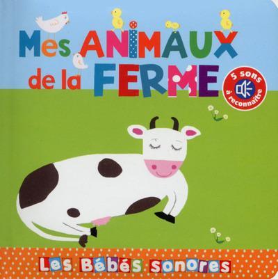 Livres pour bébés - Les bébés sonores