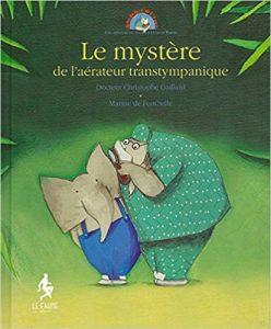 Livre-enfant-yoyo-le-mystere-de-l-aerateur-transtympanique