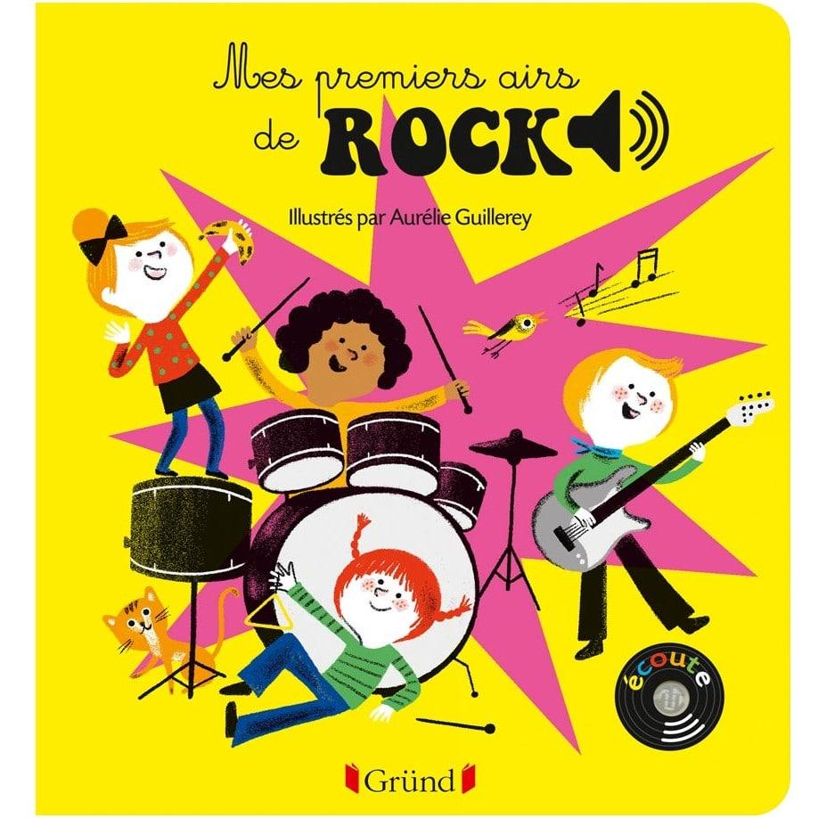 Livre sonore Mes premiers airs de rock Gründ