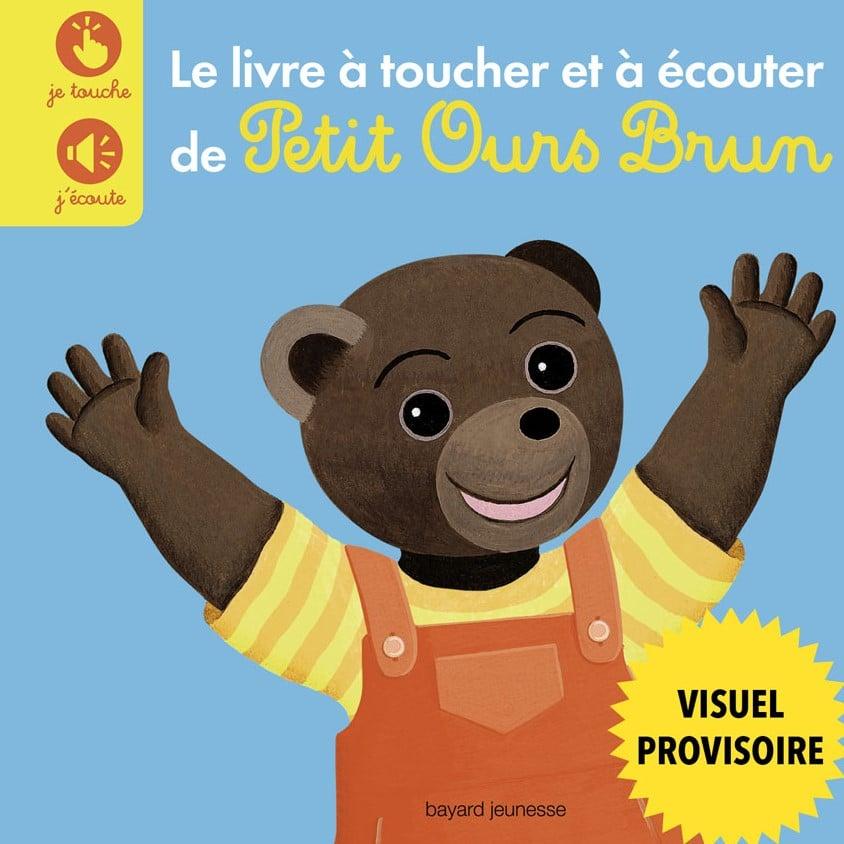 Le livre à toucher et à écouter de Petit Ours Brun
