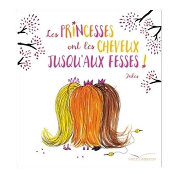 livre-pour-parler-de-la-difference-les-princesses-ont-les-cheveux-jusquaux-fesses