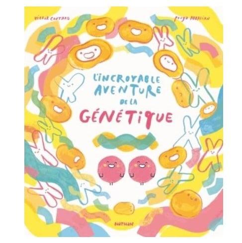 livre-pour-parler-de-la-difference-lincroyable-aventure-de-la-genetique