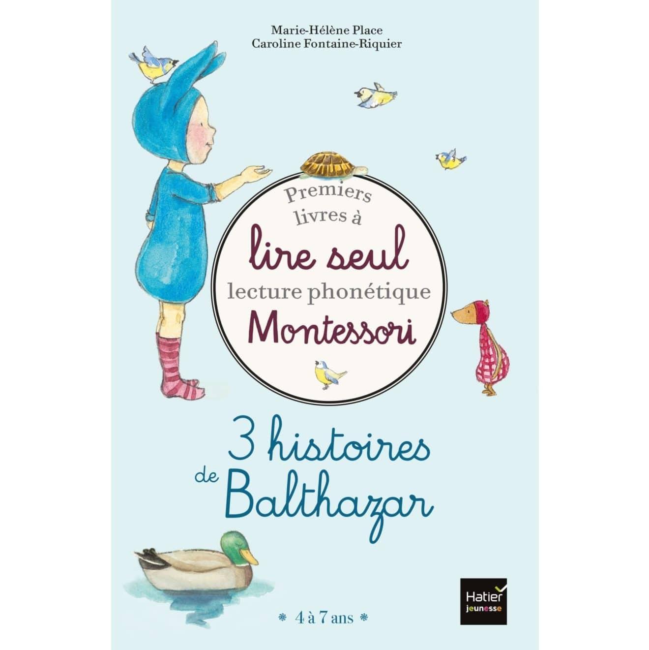 livres-pour-apprendre-a-lire-a-nos-enfants-premiers-livres-a-lire-seuil-montessori-histoires-de-balthazar