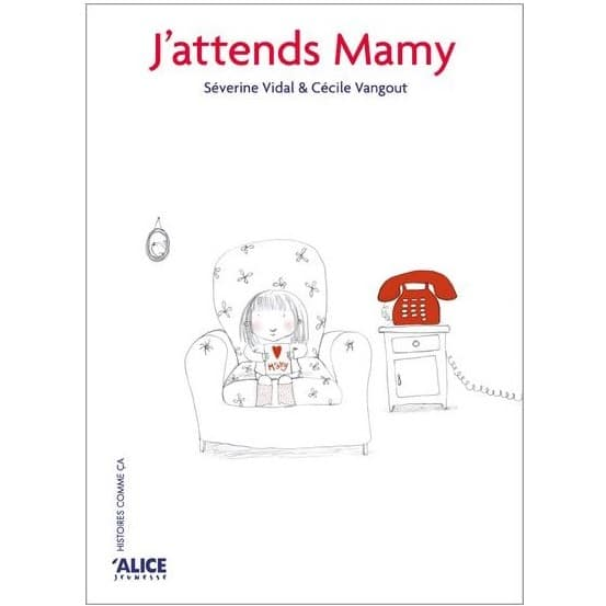livre-enfant-sur-la-mort-jattends-mamy-histoires-comme-ca-alice-jeunesse