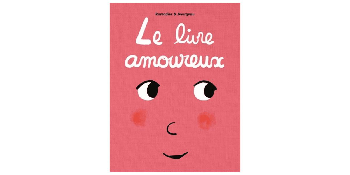 livre-emotion-enfant-le-livre-amoureux-ecole-des-loisirs