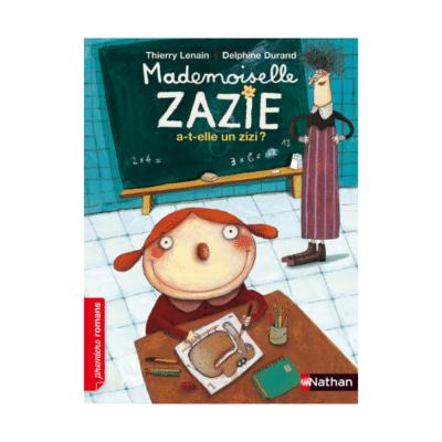 Couverture livre Mademoiselle Zazie a t elle un zizi